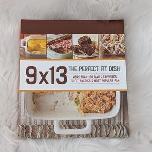 9x13 The Perfect-Fit Dish cookbook